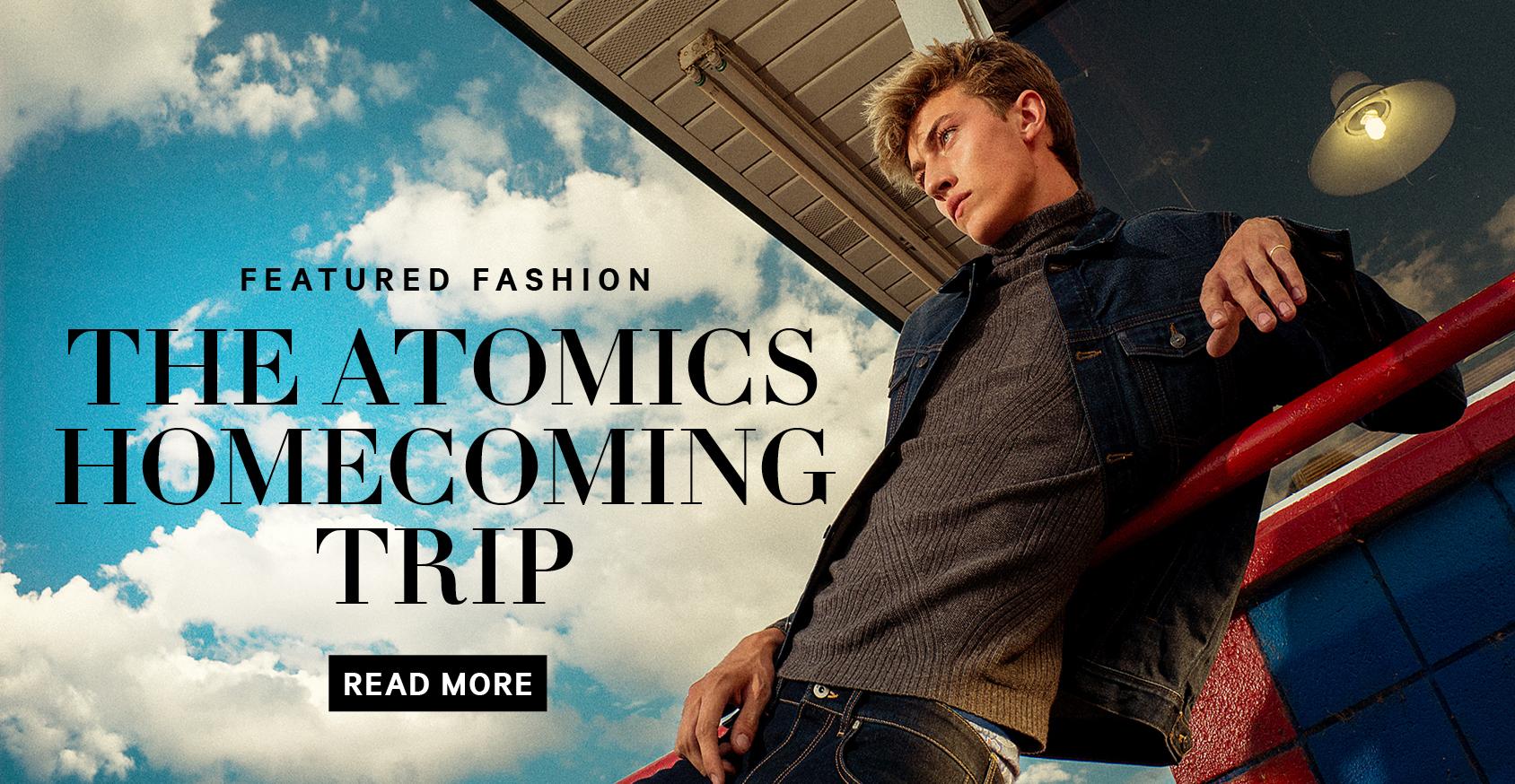"""点击此处,了解""""秋季最酷的时尚故事:THE ATOMICS。"""""""