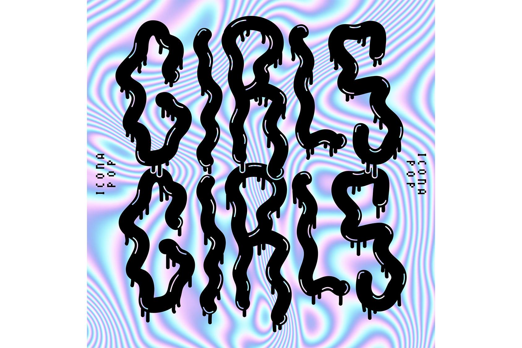Icona Pop single Girls, Girls